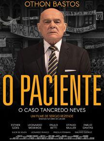 O paciente - O caso Tancredo Neves